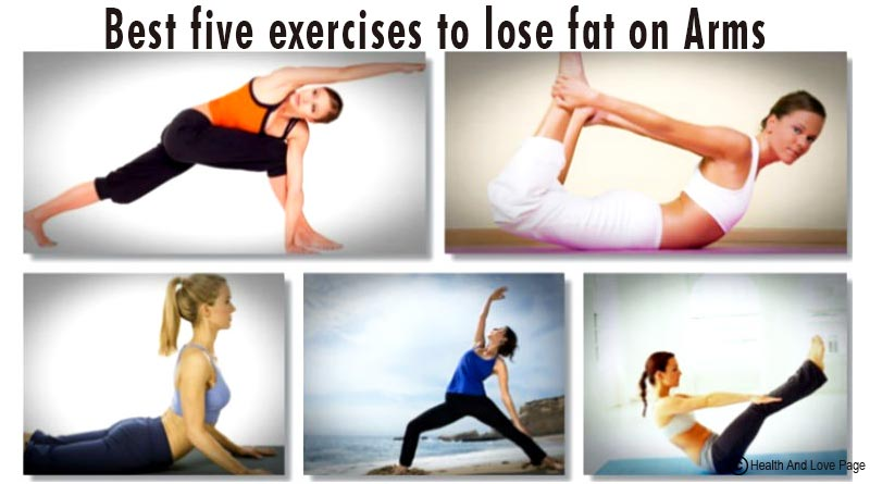 Best five exercises to lose fat on Arms