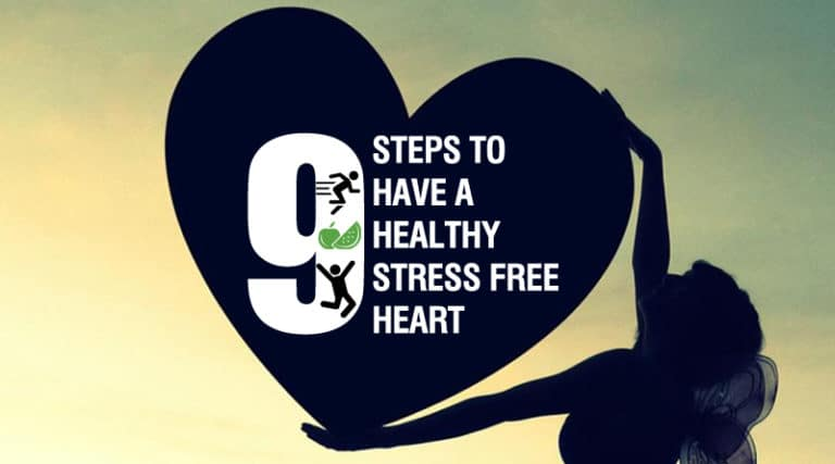 9 Steps to have a Healthy Stress free Heart