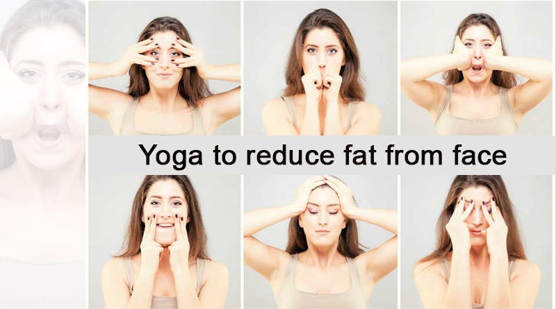 Yoga to reduce fat from face