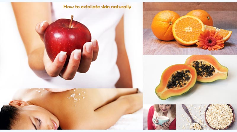 how to exfoliate skin naturally