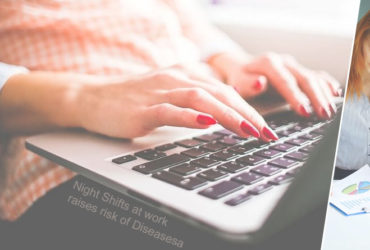 night shifts at work raises risk of diseases
