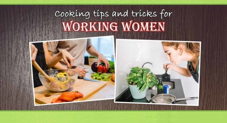 cooking tips and tricks for working women