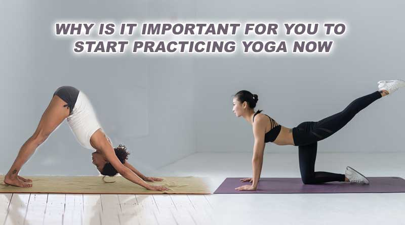 Start Practicing Yoga Now | Yoga for all age groups is ...