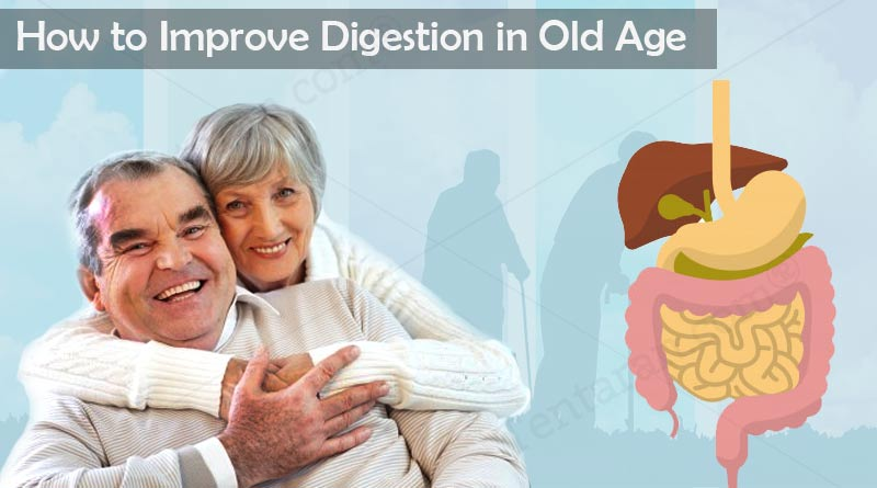 how to improve digestion in old age