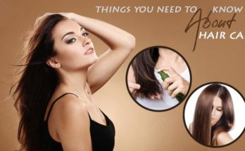 things you need to know about hair care