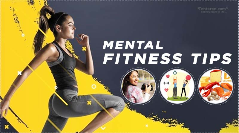 mental health and mental fitness tips
