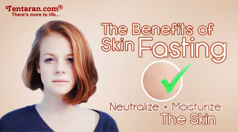 benefits of skin fasting