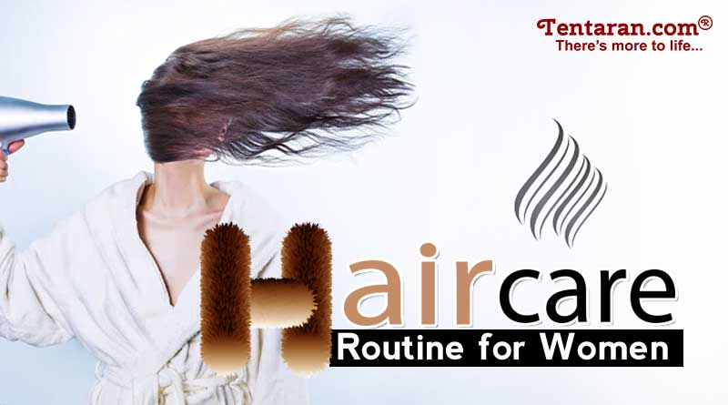 Hair Care Routine For Women How To Keep Hair Healthy Health Tips