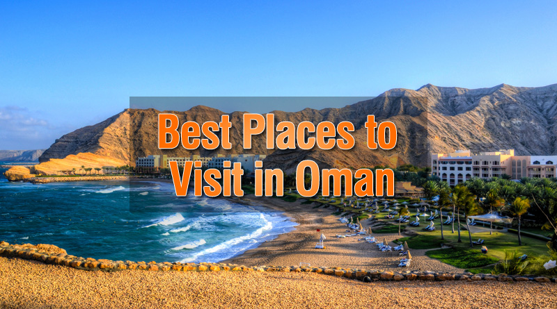Best tourist spots to visit in oman for Best hot places to visit in december