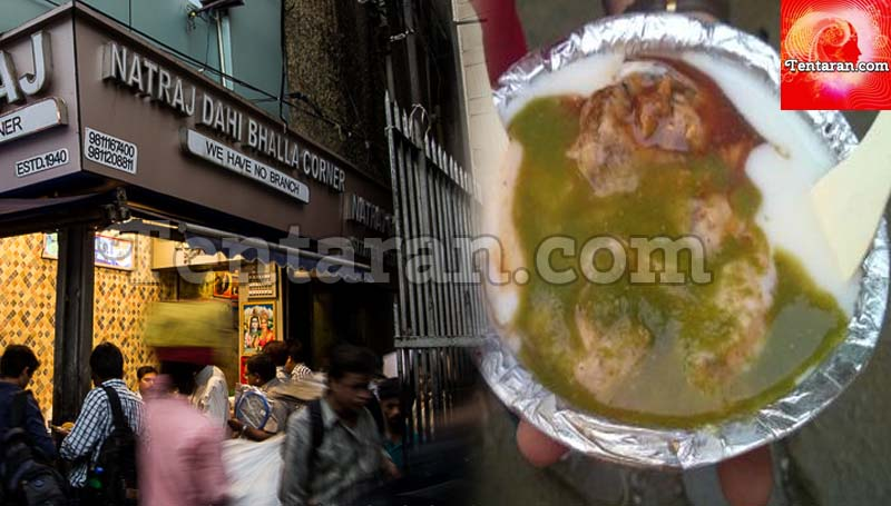 best places to eat in old delhi or chandni chowk Natraj Dahi Bhalle Wala
