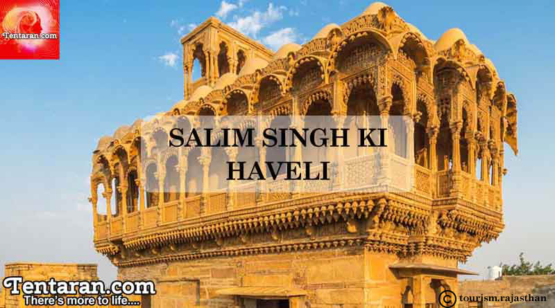 Best places to visit in Jaisalmer SALIM SINGH KI HAVELI