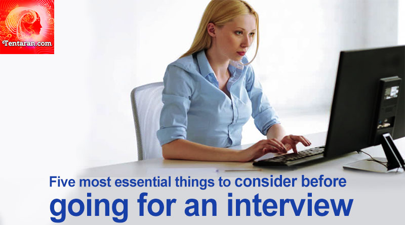 Five most essential things Interview