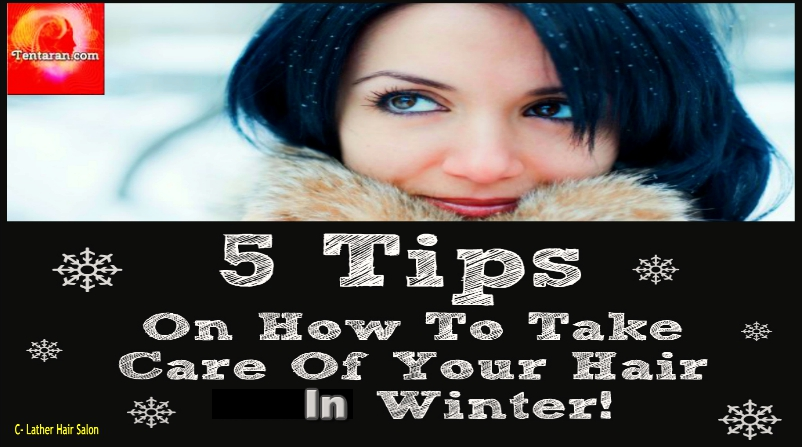 How To Take Care Of Your Hair In Winters Hair In Good