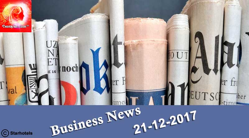 21-12-2017 India business news headlines