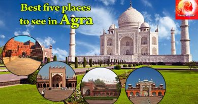 Five Best Places to See in Agra