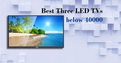 Best Three LED TVs below 40000