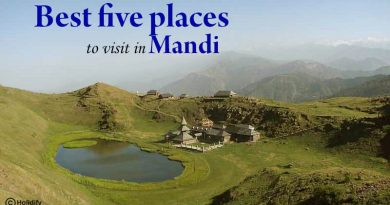 Five Best Places to Visit in Mandi