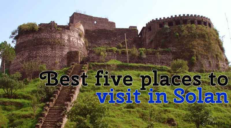 Five Best Places to Visit in Solan