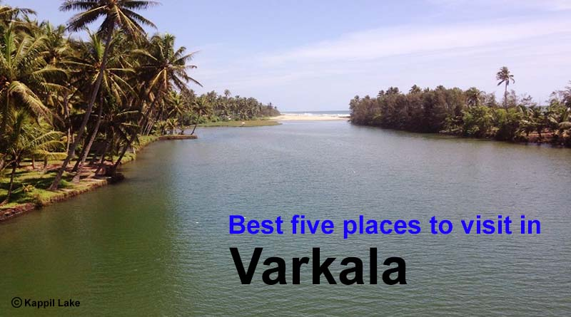 Best five places to visit in Varkala