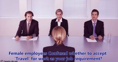 Female employees - Confused whether to accept 'Travel' for work as your job requirement