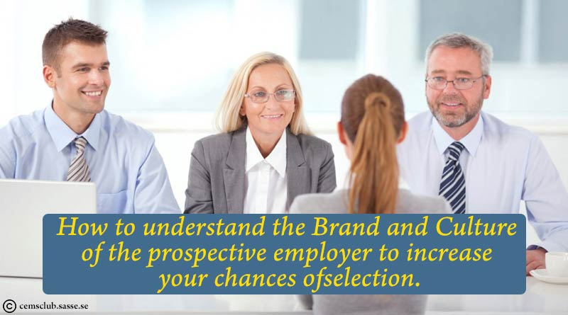 Brand and Culture of the prospective employer