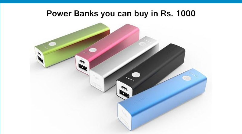 Power Banks you can buy in Rs 1000