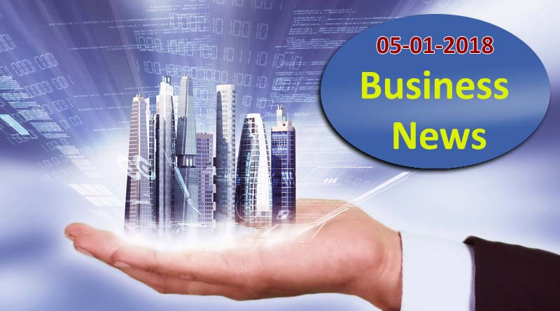India business news headlines 5th January 2018