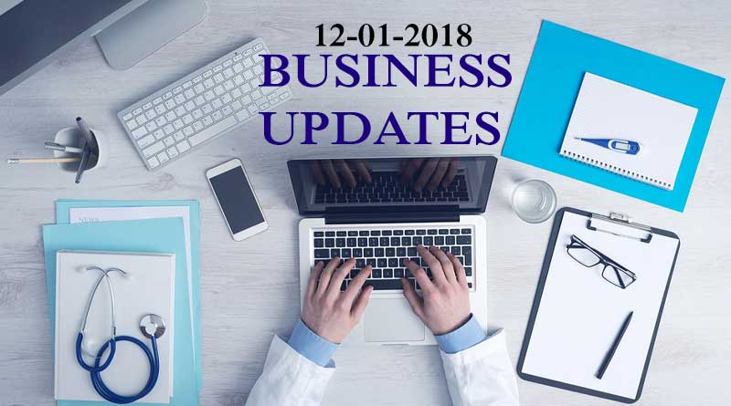 India business news headlines 12th January 2018