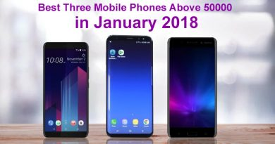 Best Three Mobile Phones Above 50000 in January 2018