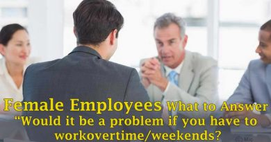 Female Employees What to Answer Would it be a problem if you have to work overtime weekends