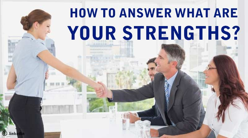 how to answer your weakness and strengths in an interview