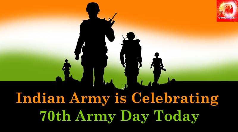 Indian Army Day is Celebrating 70th Army Day Today