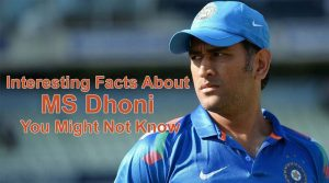 Interesting Facts About MS Dhoni You Might Not Know