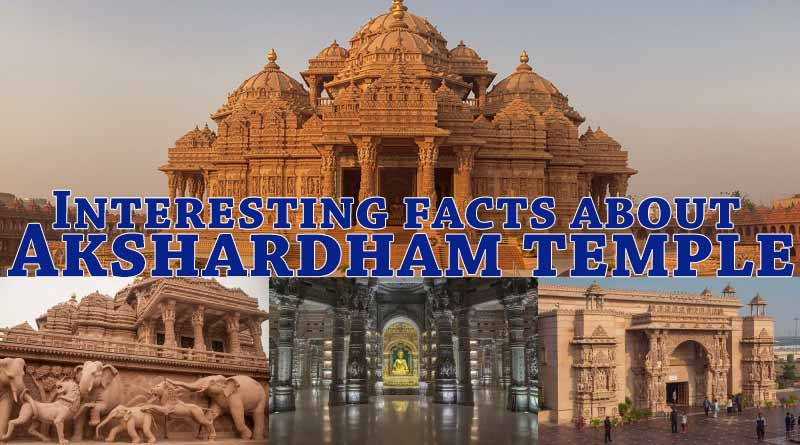 Interesting facts about Akshardham temple