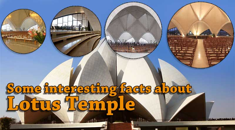 Some interesting facts about Lotus Temple