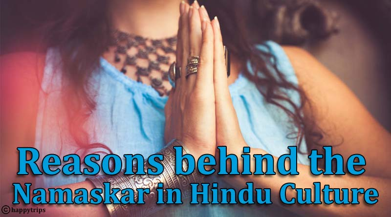 Reasons behind the Namaskar in Hindu Culture