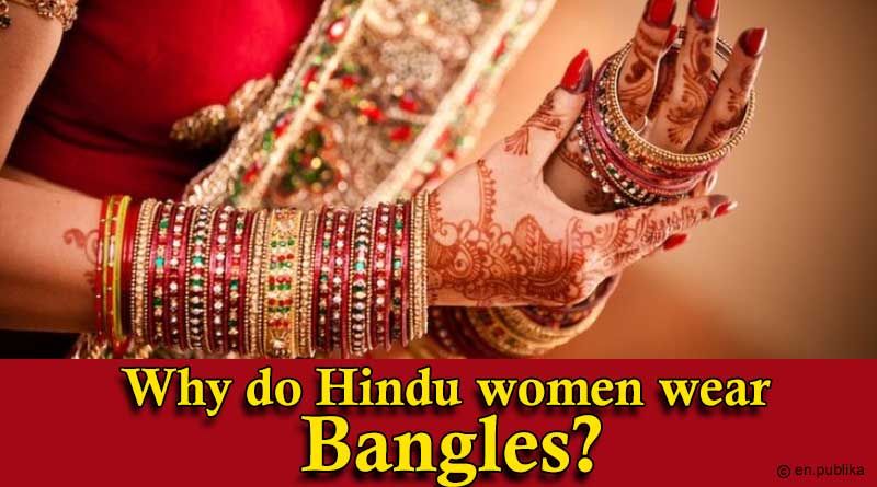 Why do Hindu women wear Bangles