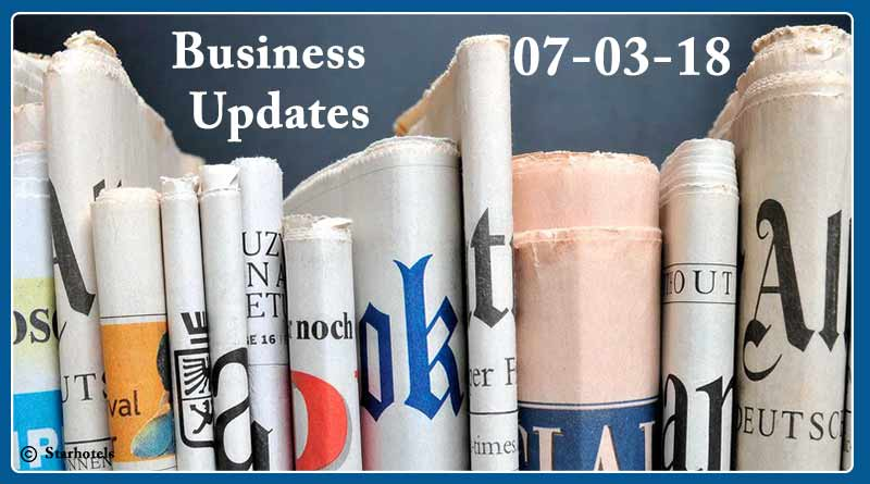 India business news headlines 7th March 2018