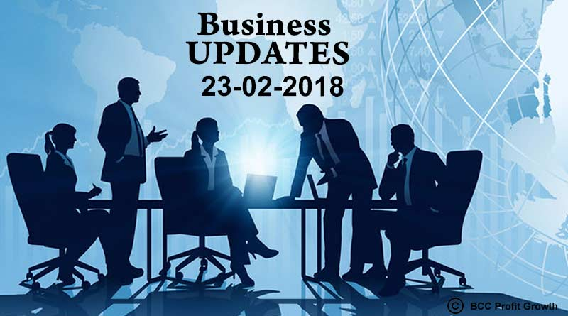 India business news headlines 23rd Feb 2018