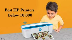 Best HP Printers Below 10,000 With Unique Features