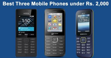 Best Three Mobile Phones Reviews under Rs 2000