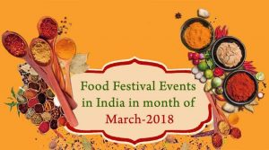 Food Festival Events in India in month of March