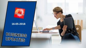 Latest India Business News Headlines 16th May 2018