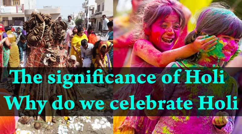 Why do we celebrate Holi