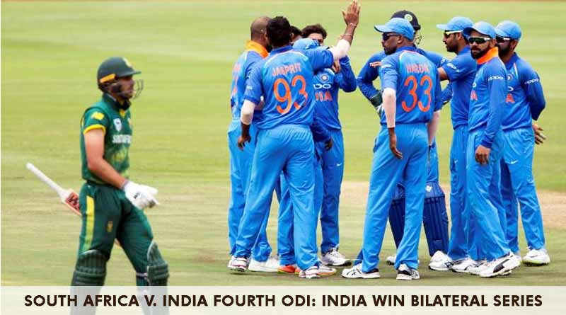 South Africa vs India Fourth ODI India Win Bilateral Series