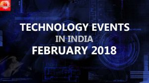 Technology Events in India in February 2018