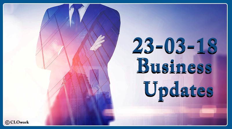 India business news headlines 23rd March 2018