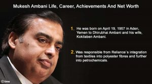 Mukesh Ambani: Life, Career, Achievements And Net Worth