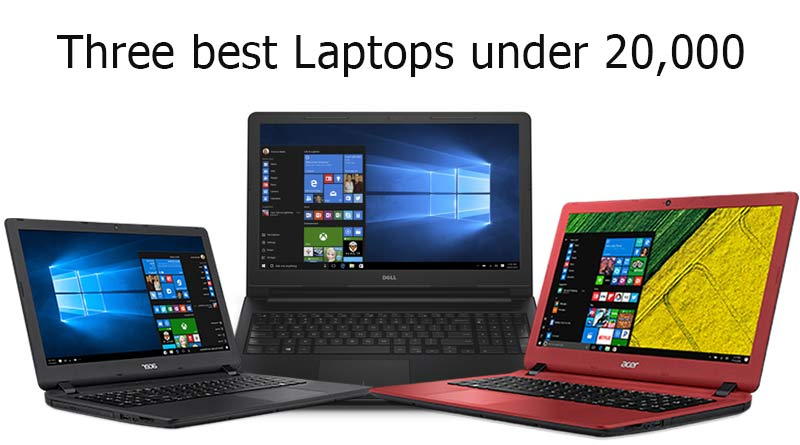 Three best Laptops under 20000