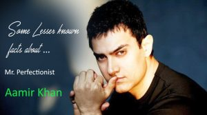 Some Lesser known facts about Aamir Khan